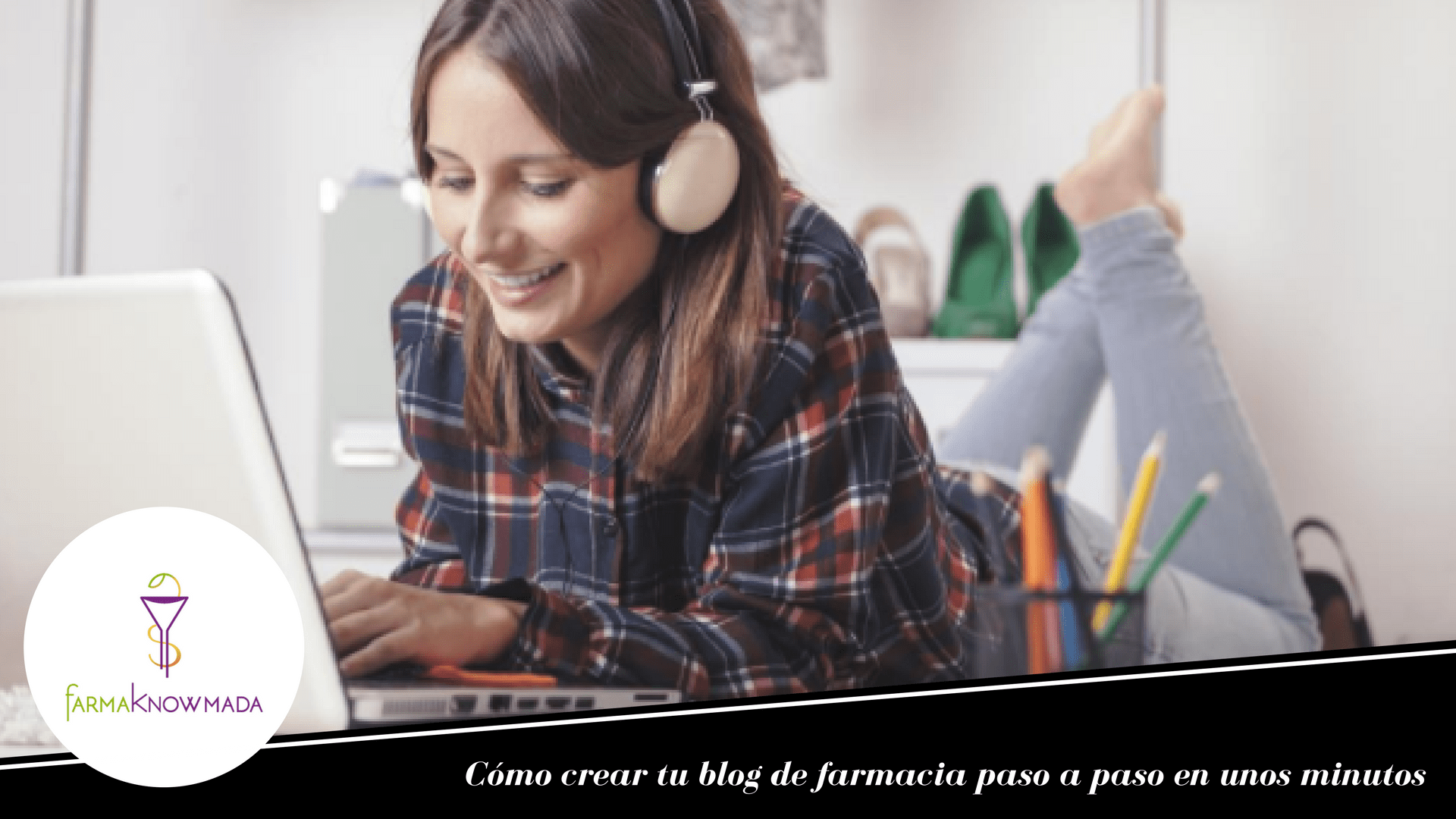 crear tu blog de farmacia